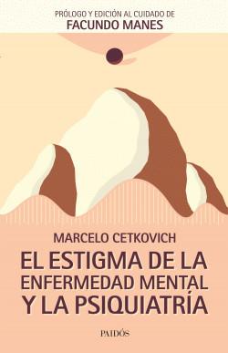 El estigma de la enfermedad mental y la psiquiatría