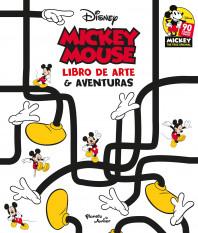 Mickey Mouse. Libro de arte y aventuras